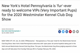 New York's Hotel Pennsylvania is 'fur'-ever ready to welcome VIPs (Very Important Pups) for the 2020 Westminster Kennel Club Dog Show