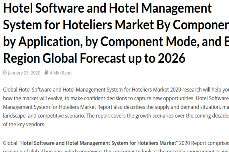 Hotel Software and Hotel Management System for Hoteliers Market By Component, by Application, by Component Mode, and By Region Global Forecast up to 2026 - Expedition 99