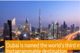Dubai Is Named The World'S Third Most Instagrammable Destination