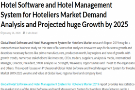 Hotel Software And Hotel Management System For Hoteliers Market Demand Analysis And Projected Huge Growth By 2025 - Expedition 99