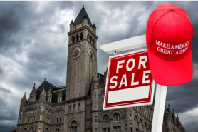 Trump Hotel Sale Has DC MAGA Groupies Scared About Losing Their Safe Space