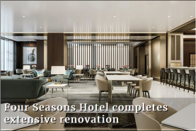 Four Seasons Hotel completes extensive renovation