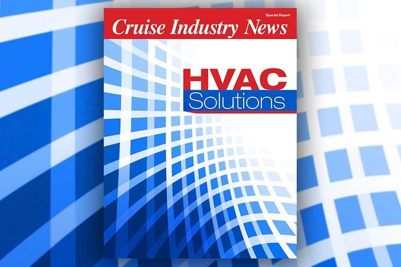Cruise Industry News Releases Special Report on HVAC Solutions