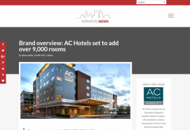 Brand overview: AC Hotels set to add over 9,000 rooms