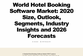 World Hotel Booking Software Market: 2020 Size, Outlook, Segments, Industry Insights and 2026 Forecasts