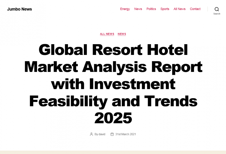 Global Resort Hotel Market Analysis Report with Investment Feasibility and Trends 2025