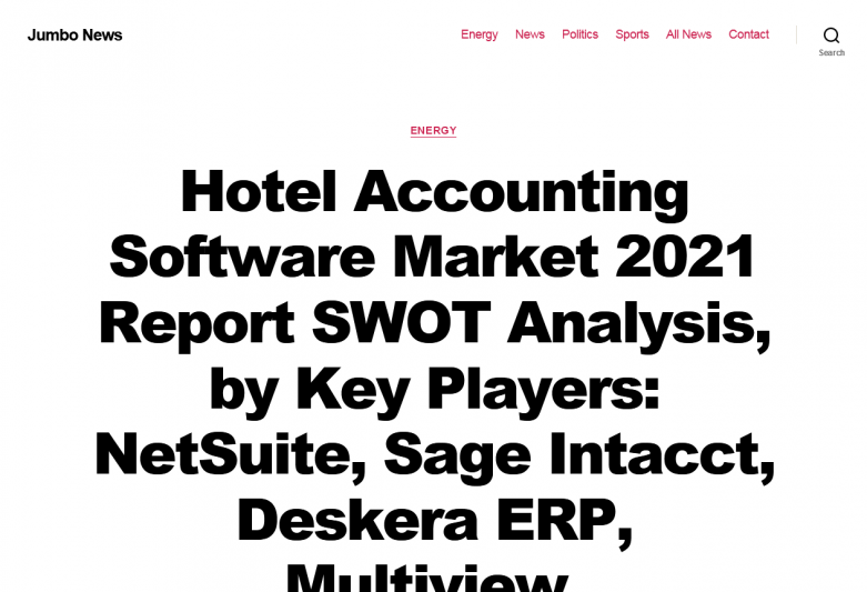 Hotel Accounting Software Market 2021 Report SWOT Analysis,  by Key Players: NetSuite, Sage Intacct, Deskera ERP, Multiview, FinancialForce, SAP, Oracle, Xledger, Acumatica, EBizCharge, Bench, Infor