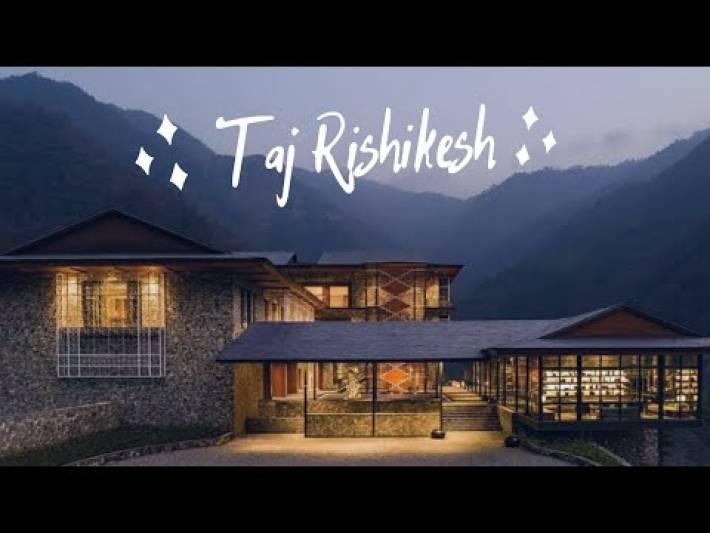 Taj Rishikesh Resort & Spa, Uttarakhand || Nilfa Travel Cinematic Vlogs