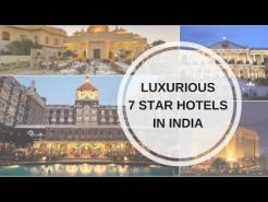 Top 8 Most Expensive & Luxurious 7 Star Hotels In India