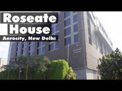 Hotel Roseate House | Aerocity | New Delhi | Best Hotel In Delhi