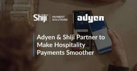 Adyen & Shiji Partner to Streamline Hospitality Payments